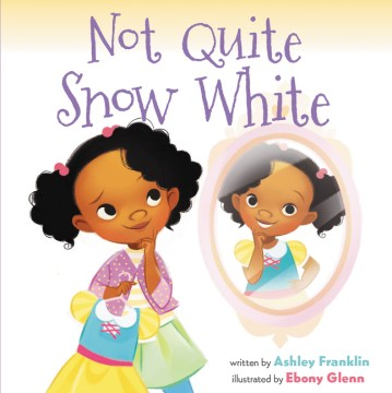Not Quite Snow White Book Cover